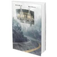 Livre Bienvenue a Silent Hill: Voyage au coeur de l'enfer