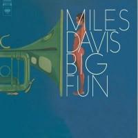 MILES DAVIS Big Fun - 33 Tours - 180 grammes