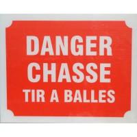 Panneau Danger Chasse Tir a Balles X 3