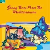 SUNNY TUNES FROM THE MEDITERRANEEN