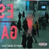 P DIDDY - Last Train To Paris