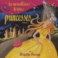 Vol 1 tes merveilleuses histoires de princesse
