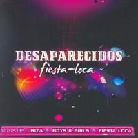 DESAPARECIDOS – Fiesta Loca