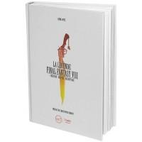 Livre La Légende Final Fantasy VIII