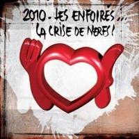 2010 Les Enfoirés: La Crise De Nerfs !